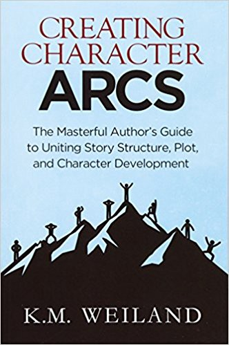 Creating Character Arcs, by K. M. Weiland